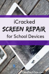 iCracked Screen Repair for School Devices