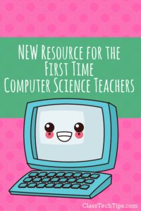 new-resource-for-the-first-time-computer-science-teacher