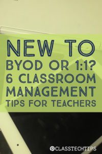 new-to-byod-or-11-6-classroom-management-tips-for-teachers
