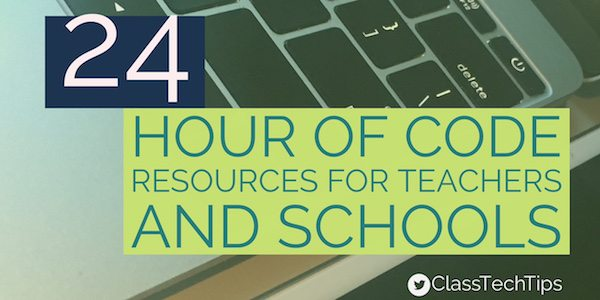 24 Hour of Code Resources for Teachers and Schools - Class