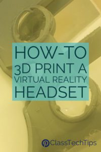 how-to-3d-print-a-virtual-reality-headset