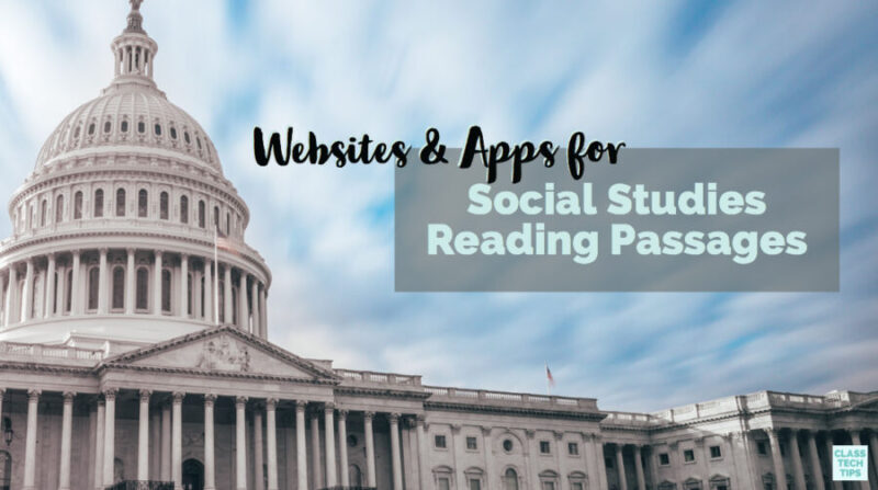 11 Websites and Apps for Social Studies Reading Passages - Class