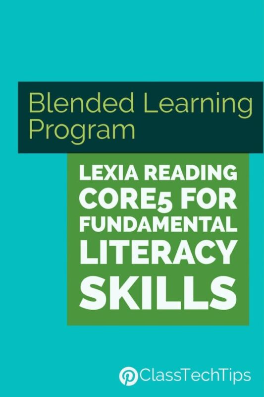 Blended Learning Program Lexia Reading Core5 for Fundamental Literacy Skills