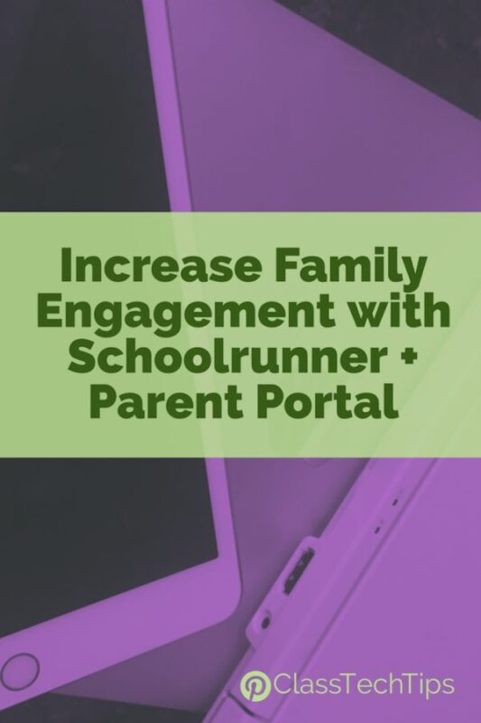 Increase Family Engagement with Schoolrunner Student + Parent Portal