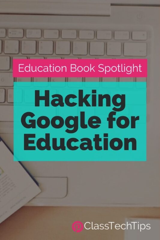 Hacking Google for Education: Education Book Spotlight