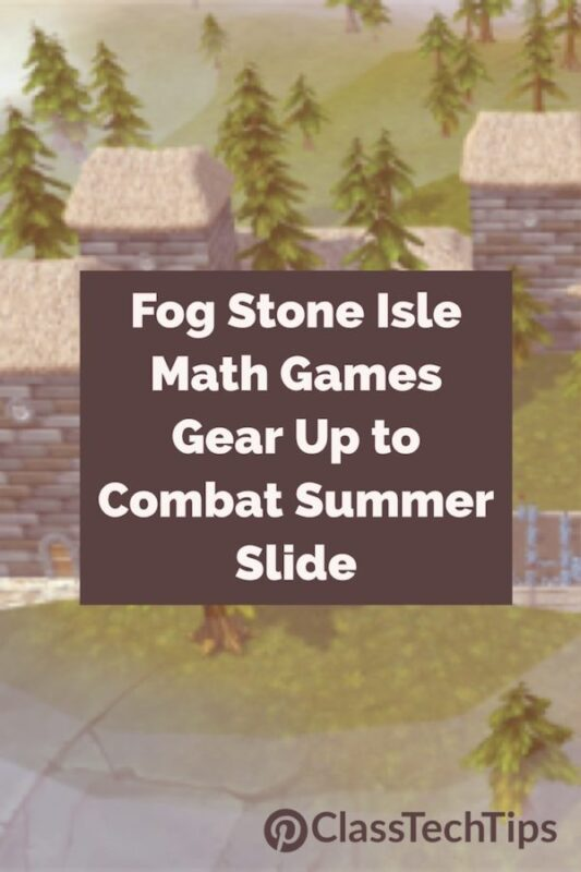 Fog Stone Isle Math Games Gear Up to Combat Summer Slide