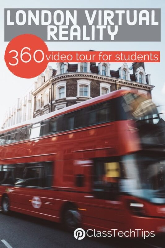 London Virtual Reality 360 Video Tour for Students 1