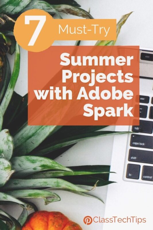 7 Must-Try Summer Projects with Adobe Spark
