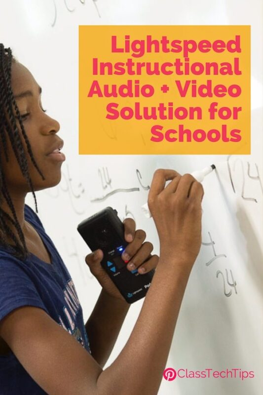 Lightspeed Instructional Audio + Video Solutions for Schools