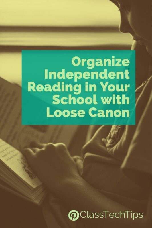 Organize Independent Reading in Your School with Loose Canon