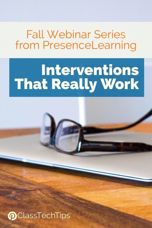 Fall Webinar Series from PresenceLearning Interventions That Really Work