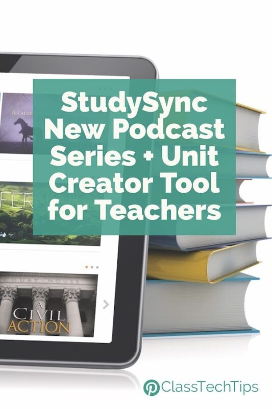 StudySync New Podcast Series + Unit Creator Tool for Teachers