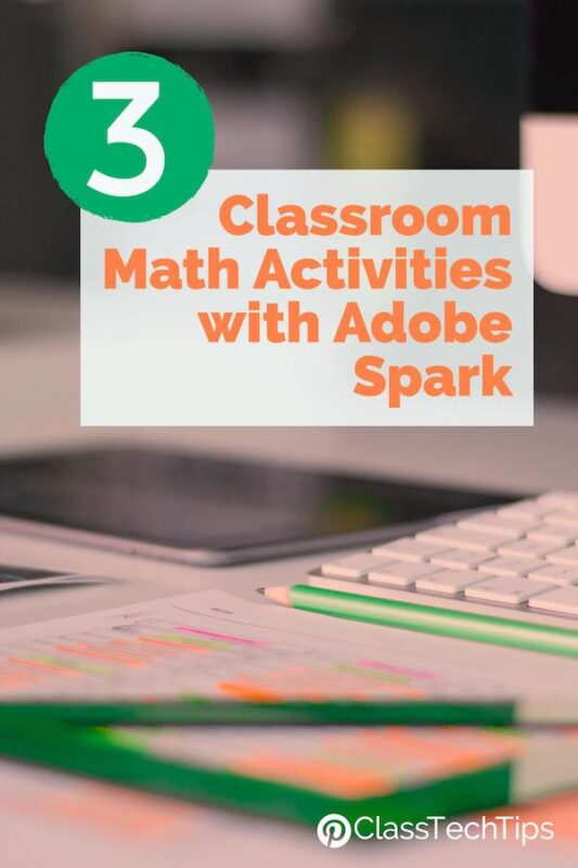 3 Classroom Math Activities with Adobe Spark