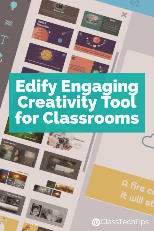Edify Engaging Creativity Tool for Classrooms