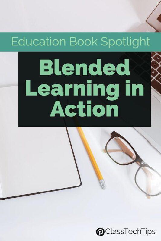 Education Book Spotlight Blended Learning in Action