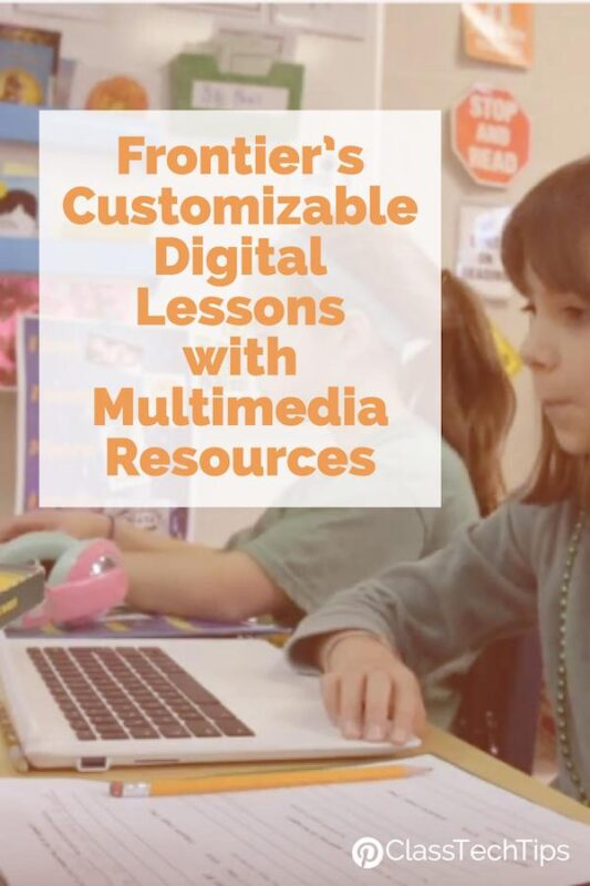 Frontier's Customizable Digital Lessons with Multimedia Resources