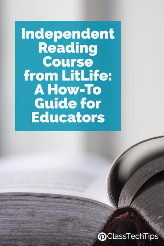 Independent Reading Course from LitLife A How-To Guide for Educators 3