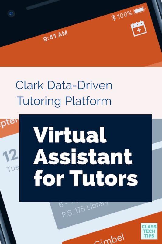 Clark Data-Driven Tutoring Platform Virtual Assistant for Tutors 4