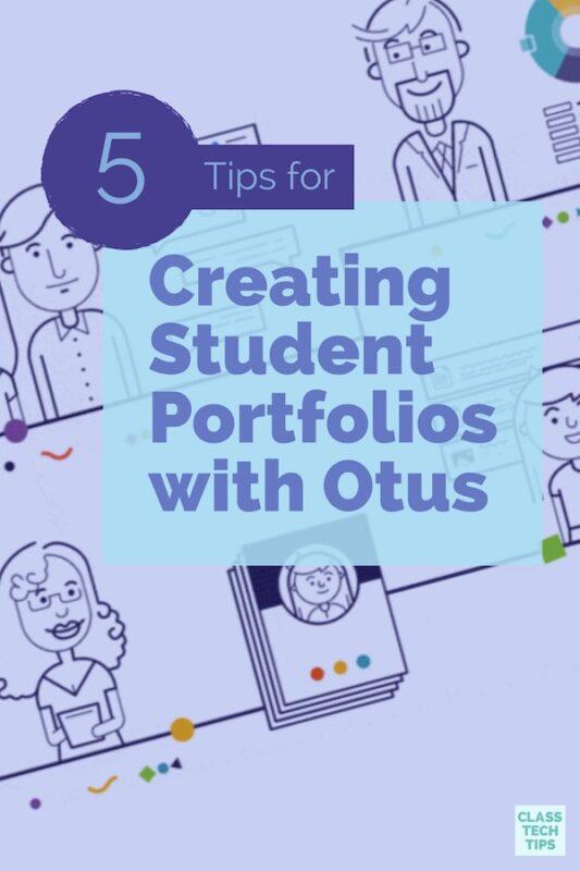 5 Tips for Creating Student Portfolios with Otus