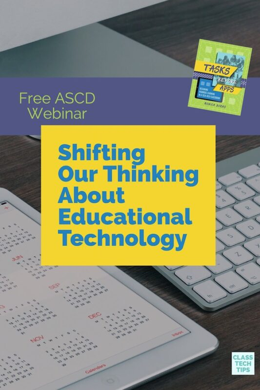 Free ASCD Webinar Shifting Our Thinking About Educational Technology 1