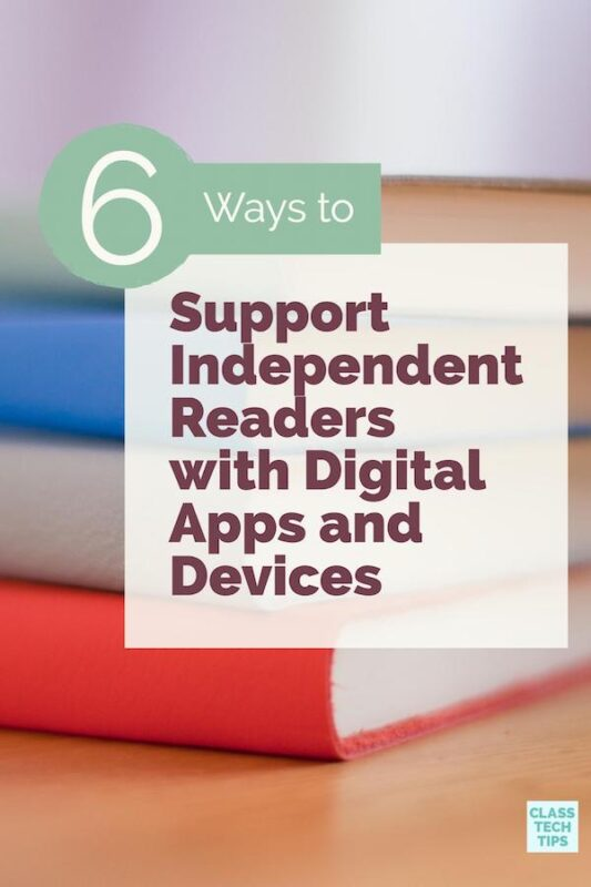 Support Independent Readers with Digital Apps and Devices