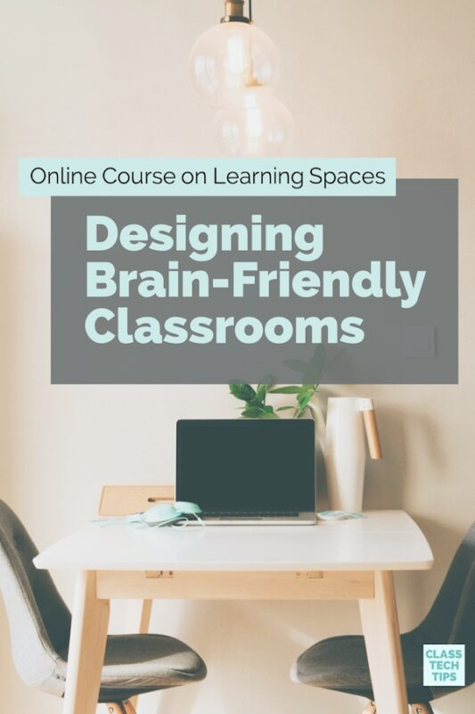 Online Course on Learning Spaces Designing Brain-Friendly Classrooms