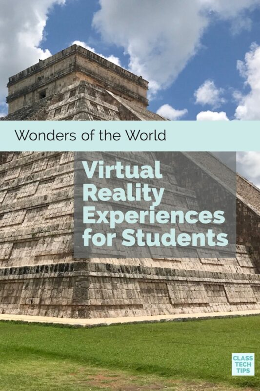 Wonders of the World Virtual Reality Videos for Students