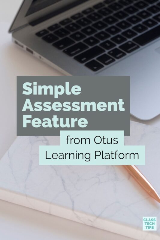 Simple Assessment Feature from Otus Learning Platform 1