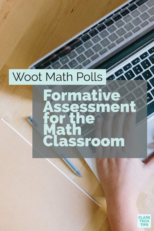 Woot Math Polls: Formative Assessment for the Math Classroom
