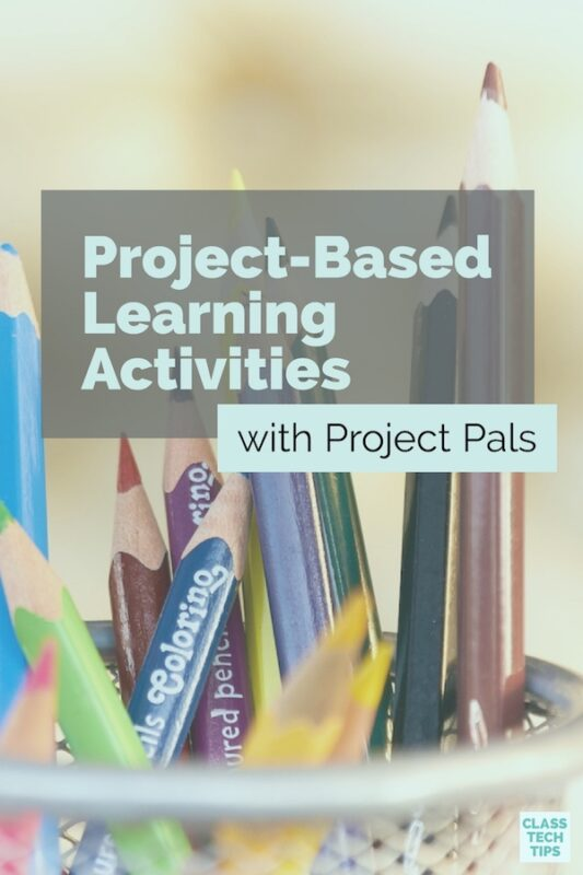 Project-Based Learning Activities with Project Pals