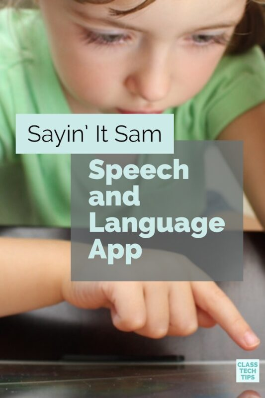 Sayin' It Sam Speech and Language App