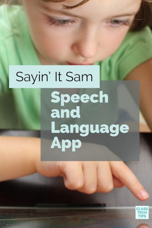 Sayin' It Sam Speech and Language App