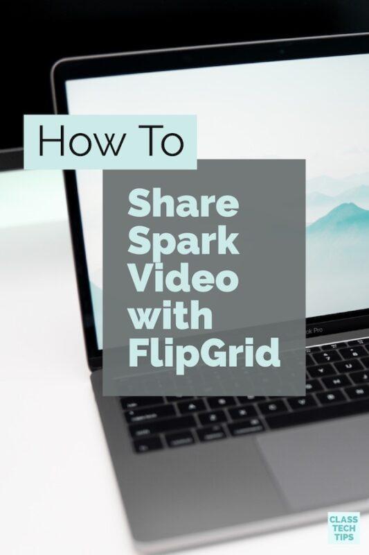 Spark Video FlipGrid 3