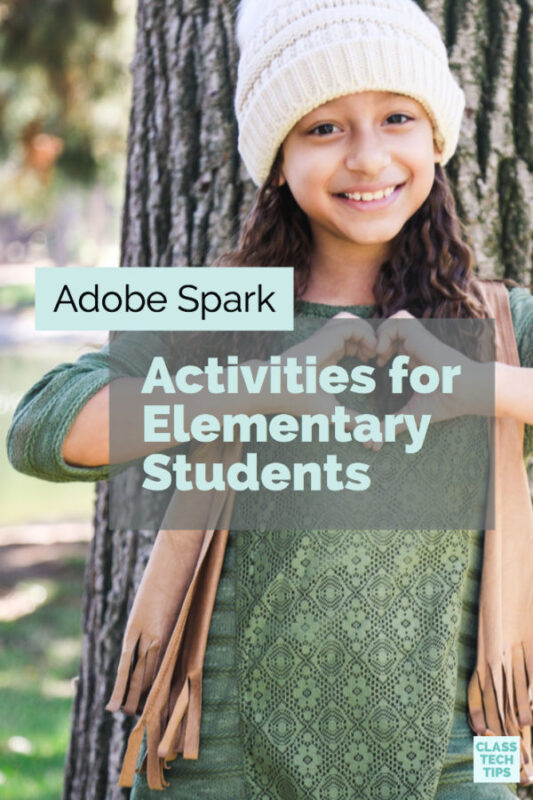 Adobe Spark Activities for Elementary Students