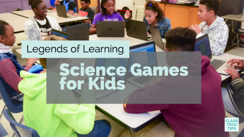 How to Use Gaming to Teach Science - Class Tech Tips