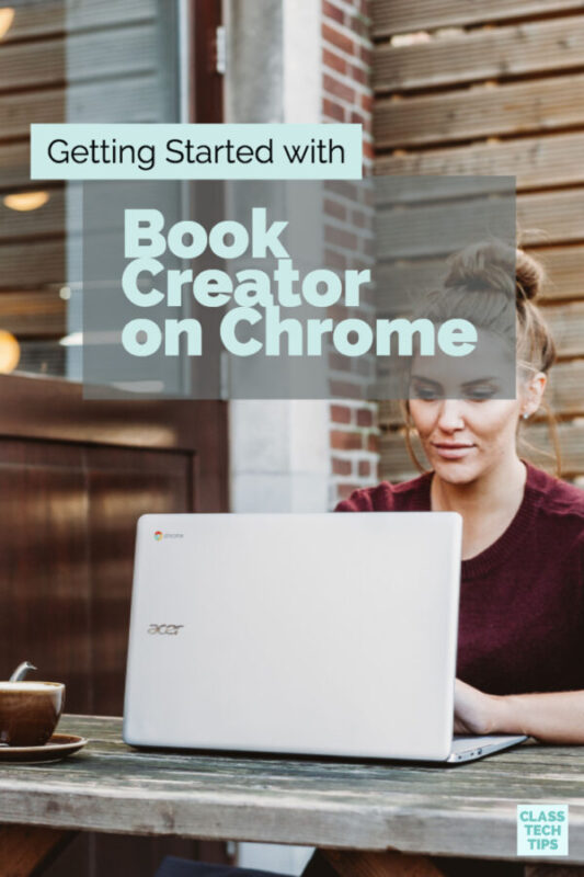 Getting Started with Book Creator on Chrome 7