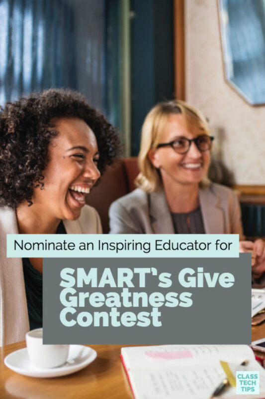 Nominate an Inspiring Educator for SMART's Give Greatness Contest