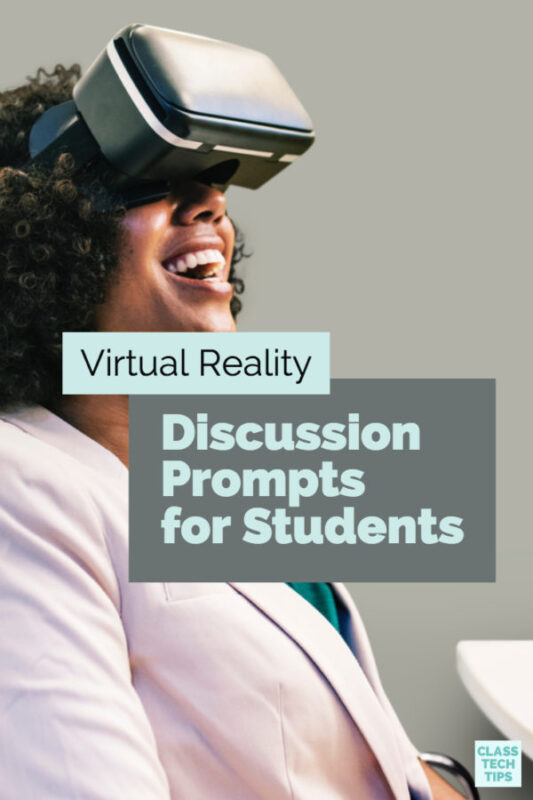 Virtual Reality Discussion Prompts for Students