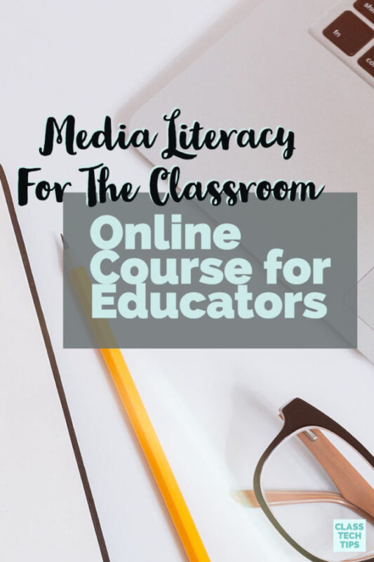 Media Literacy For The Classroom Online Course for Educators 2