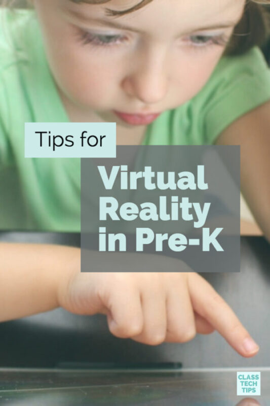 Tips for Virtual Reality in Pre-K 1