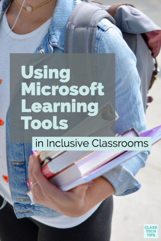 Using Microsoft Learning Tools in Inclusive Classrooms 1
