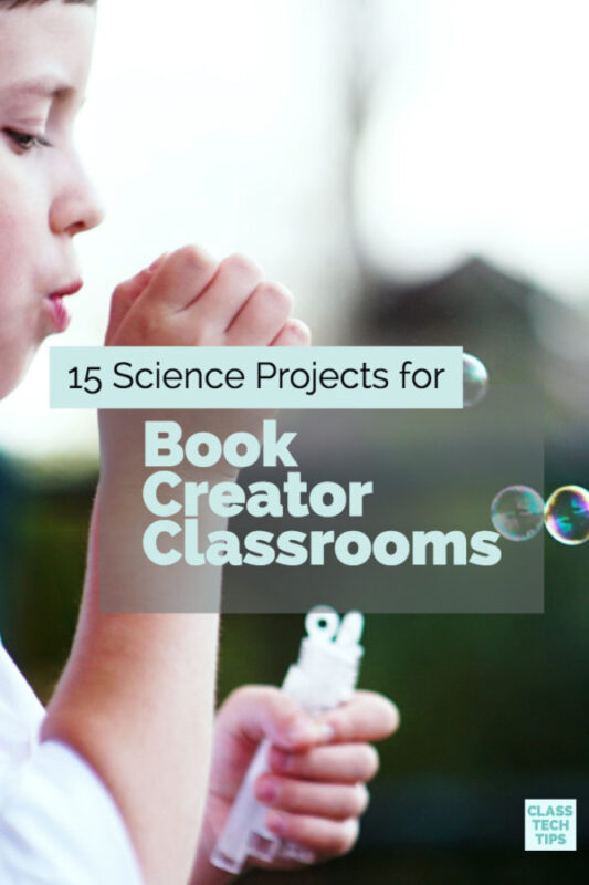 15 Science Projects for Book Creator Classrooms 5