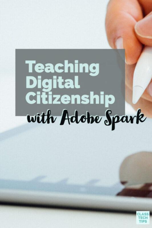 Teaching Digital Citizenship with Adobe Spark