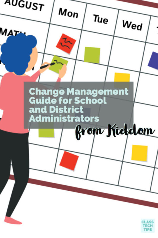 Change Management Guide for School and District Administrators 4