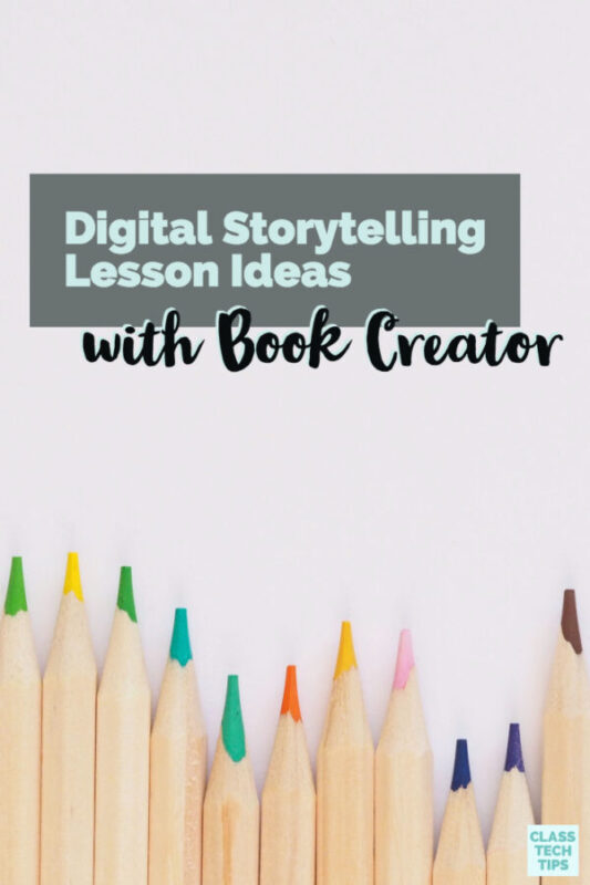 Digital Storytelling Lesson Ideas with Book Creator 4