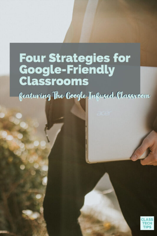 Four Strategies for Google-Friendly Classrooms 6