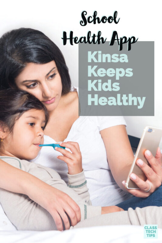 School Health App Kinsa Keeps Kids Healthy