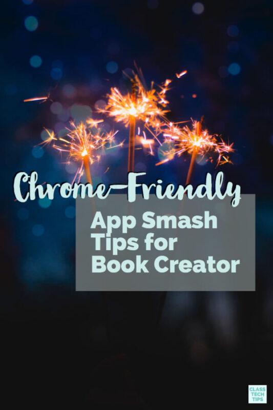 Chrome-Friendly App Smash Tips for Book Creator 2