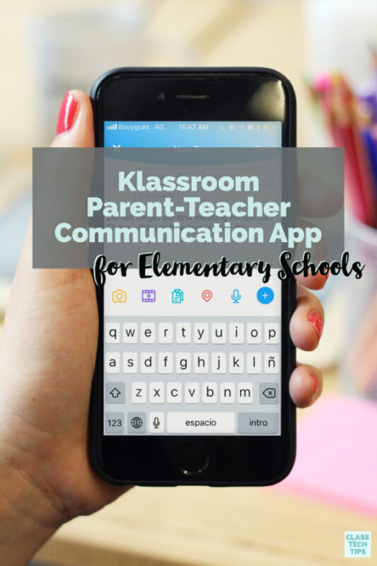 Klassroom Parent-Teacher Communication App for Elementary Schools