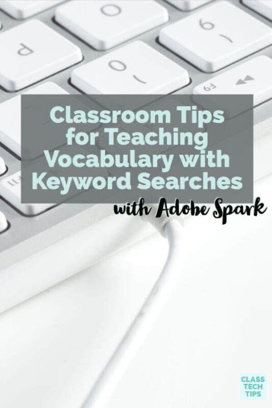 Classroom Tips for Teaching Vocabulary with Keyword Searches